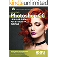 Photoshop CC: La nuova guida per il fotoritocco digitale
