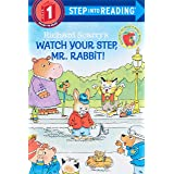 Richard Scarry's Watch Your Step, Mr. Rabbit! (Step into Reading)