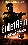 Bullet Rain - A Nova Bartkowski Novel (Holly Lin Series) (English Edition)