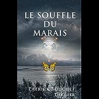 Le Souffle du Marais (Les enquêtes de la capitaine Valentin)