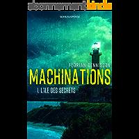 Machinations: Épisode 1 : L'île des secrets