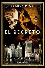 El secreto (El manuscrito nº 1) Versión Kindle