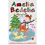 Amelia Bedelia Special Edition Holiday Chapter Book #1: Amelia Bedelia Wraps It Up (Amelia Bedelia Special Edition Holiday, 1