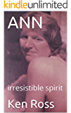 ANN: irresistible spirit (English Edition)
