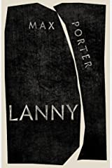 Lanny: LONGLISTED FOR THE BOOKER PRIZE 2019 Hardcover