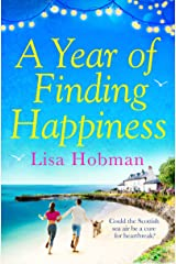 A Year of Finding Happiness Kindle Edition