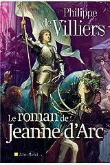 Le Roman de Jeanne d'Arc Format Kindle