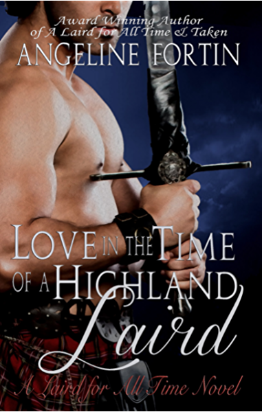 A Laird For All Time By Angeline Fortin