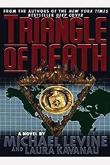 Triangle of Death Kindle Edition