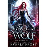 This Caged Wolf: Soul Bitten Shifter Book 3 (English Edition)