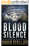 Blood Silence: A gripping killer thriller (McRyan Mystery Thriller Series Book) (McRyan Mystery Series Book 6) (English Edition)