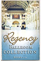 Regency Collection 2013 – Part 2 Kindle Edition