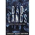 Bad Lands (Savage Lands Book 4) (English Edition)