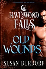 Old Wounds (Havenwood Falls Book 2) Kindle Edition