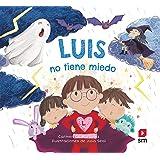 Luis no tiene miedo (Lara, Leo, Luis)