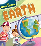 Earth : The Solar System