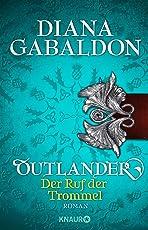 Outlander - Der Ruf der Trommel: Roman (Die Outlander-Saga 4)