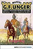 G. F. Unger Sonder-Edition 157 - Western: Kriegerweg (German Edition)