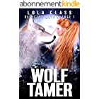 Wolf Tamer: A Rejected Werewolf Romance (Rejected Mate Refuge Trilogy Book 1) (English Edition)