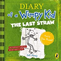 The Last Straw: Diary of a Wimpy Kid, Book 3