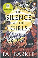 The Silence of the Girls: Shortlisted for the Women's Prize for Fiction 2019 Kindle Edition