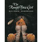 The Rough-Face Girl