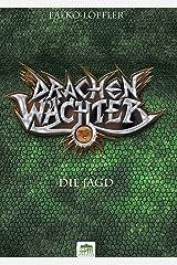 Drachenwächter - Die Jagd Kindle Ausgabe