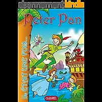 Peter Pan: Contes et Histoires pour enfants (Il était une fois t. 12)
