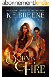 Born in Fire (DDVN World Book 1) (English Edition)