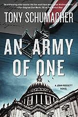 An Army of One: A John Rossett Novel Kindle Edition