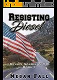 Resisting Diesel: Devils Soldiers MC Book 1