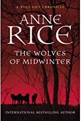 The Wolves of Midwinter (The Wolf Gift Chronicles Book 2) Kindle Edition