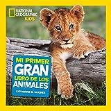 Mi primer gran libro de los animales (NG INFANTIL JUVENIL)