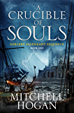 A Crucible of Souls: Book One of the Sorcery Ascendant Sequence (English Edition)