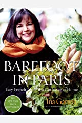 Barefoot in Paris: Easy French Food You Can Make at Home Hardcover