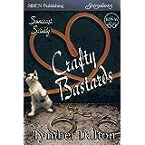 Crafty Bastards [Suncoast Society] (Siren Publishing Sensations) (English Edition)