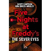 Five nights at Freddy's. The silver eyes (Vol. 1)