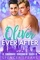 Oliver Ever After (8 Million Hearts Book 3) Kindle Edition