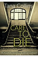 Care to Die (Inspector Jim Carruthers Book 2) Kindle Edition