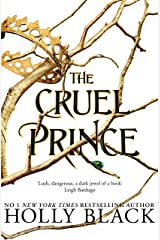 The Cruel Prince (The Folk of the Air) Kindle Edition