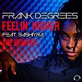 Feelin' Higher (The Remixes)