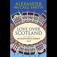 Love Over Scotland (The 44 Scotland Street Series Book 3) (English Edition)
