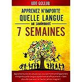 Apprenez n'importe quelle langue en seulement 7 semaines