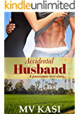 Accidental Husband: A Married to an Indian Billionaire Romance