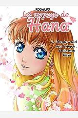 Le voyage de Hana: Premier envol vers le Japon : destination Tokyo Format Kindle