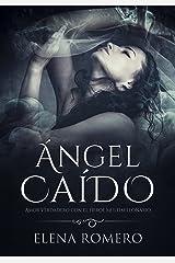 Ángel Caído: Amor Verdadero con el Héroe Multimillonario (Novela de Romance y Erótica) Versión Kindle