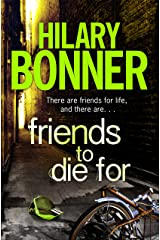Friends to Die For Kindle Edition