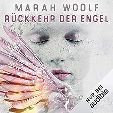 Rückkehr der Engel: Engel 1