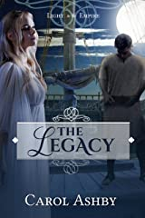 The Legacy (Light in the Empire) Kindle Edition