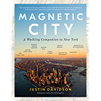 Magnetic City: A Walking Companion to New York (English Edition)